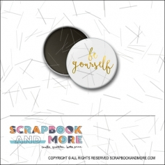 Scrapbook and More 1 inch Round Flair Badge Button Gold Foil Be Yourself