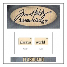 Advantus Idea-ology Elementary Mini Flash Card Always and World by Tim Holtz