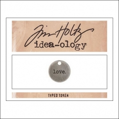 Advantus Idea-ology Typed Token Love by Tim Holtz