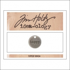 Advantus Idea-ology Typed Token Happy by Tim Holtz