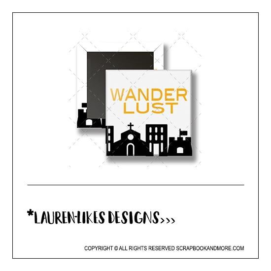 Scrapbook and More 1 inch Square Flair Badge Button Wanderlust by Lauren Hooper - Lauren Likes Designs