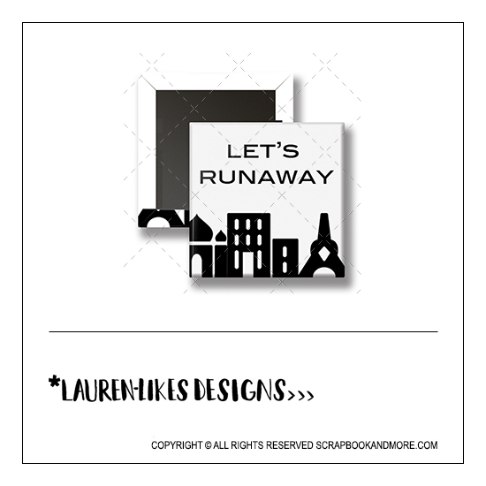 Scrapbook and More 1 inch Square Flair Badge Button Lets Runaway by Lauren Hooper - Lauren Likes Designs