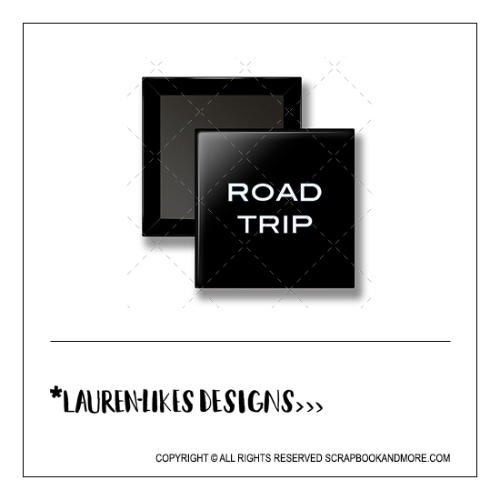 Scrapbook and More 1 inch Square Flair Badge Button Black Road Trip by Lauren Hooper - Lauren Likes Designs