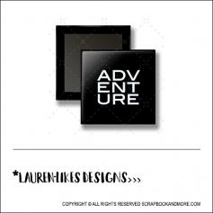 Scrapbook and More 1 inch Square Flair Badge Button Black Adventure by Lauren Hooper - Lauren Likes Designs