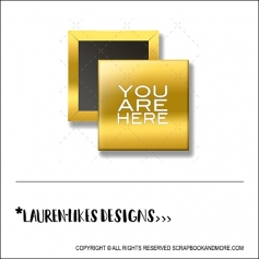 Scrapbook and More 1 inch Square Flair Badge Button Gold Foil You Are Here by Lauren Hooper - Lauren Likes Designs