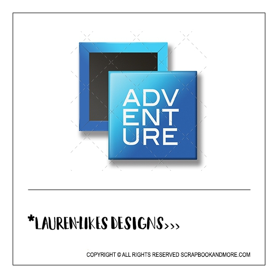 Scrapbook and More 1 inch Square Flair Badge Button Blue Adventure by Lauren Hooper - Lauren Likes Designs