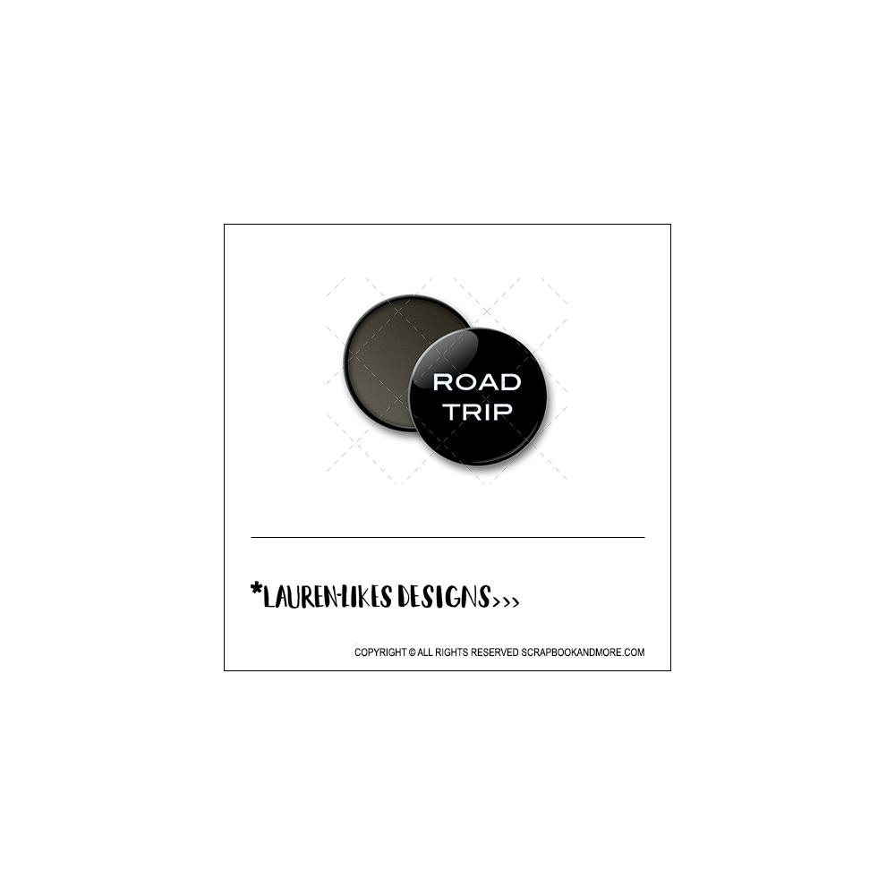 Scrapbook and More 1 inch Round Flair Badge Button Black Road Trip by Lauren Hooper - Lauren Likes Designs