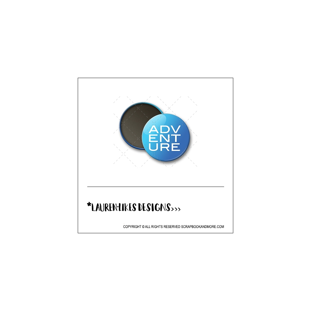 Scrapbook and More 1 inch Round Flair Badge Button Blue Adventure by Lauren Hooper - Lauren Likes Designs