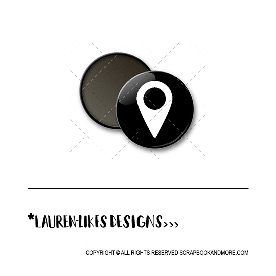 Scrapbook and More 1 inch Round Flair Badge Button Black White Geotag by Lauren Hooper - Lauren Likes Designs
