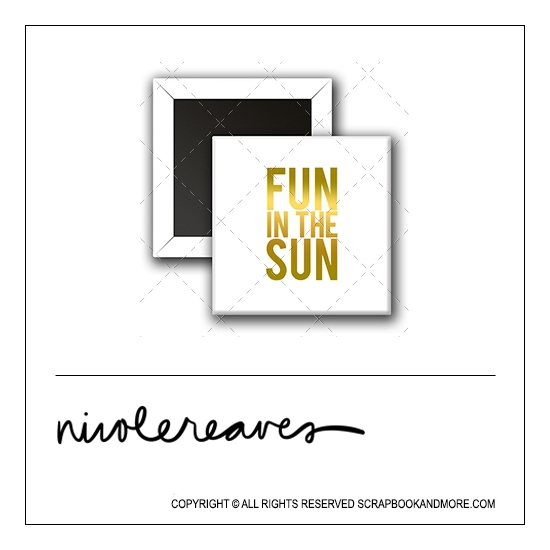 Scrapbook and More 1 inch Square Flair Badge Button White Gold Foil Fun In The Sun by Nicole Reaves