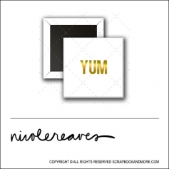 Scrapbook and More 1 inch Square Flair Badge Button White Gold Foil Yum by Nicole Reaves