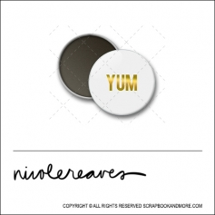 Scrapbook and More 1 inch Round Flair Badge Button White Gold Foil Yum by Nicole Reaves