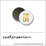 Scrapbook and More 1 inch Round Flair Badge Button White Gold Foil Story Of My Life by Nicole Reaves