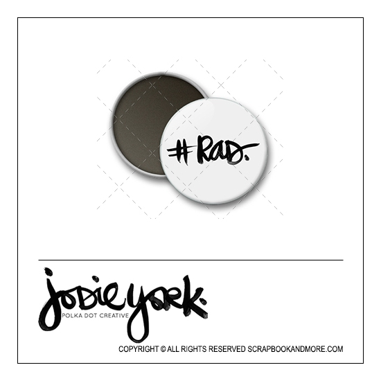 Scrapbook and More 1 inch Round Flair Badge Button White Hashtag Rad by Jodie York Polka Dot Creative