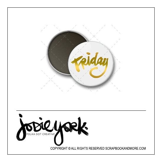 Scrapbook and More 1 inch Round Flair Badge Button White Gold Foil Friday by Jodie York Polka Dot Creative