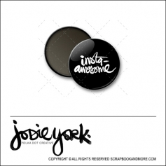 Scrapbook and More 1 inch Round Flair Badge Button Black Insta Awesome by Jodie York Polka Dot Creative