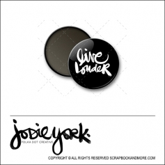 Scrapbook and More 1 inch Round Flair Badge Button Black Live Louder by Jodie York Polka Dot Creative