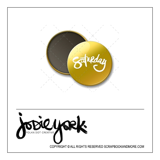 Scrapbook and More 1 inch Round Flair Badge Button Gold Foil Saturday by Jodie York Polka Dot Creative