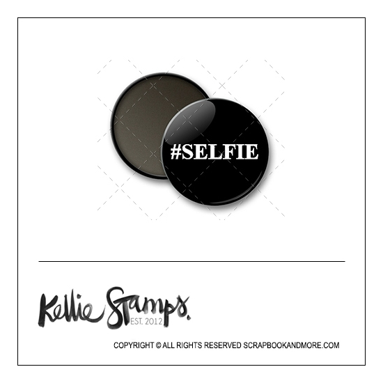 Scrapbook and More 1 inch Round Flair Badge Button Black Hashtag Selfie by Kellie Winnell from Kellie Stamps