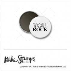 Scrapbook and More 1 inch Round Flair Badge Button White You Rock by Kellie Winnell from Kellie Stamps