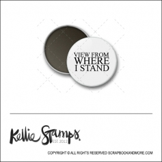 Scrapbook and More 1 inch Round Flair Badge Button White View From Where I Stand by Kellie Winnell from Kellie Stamps