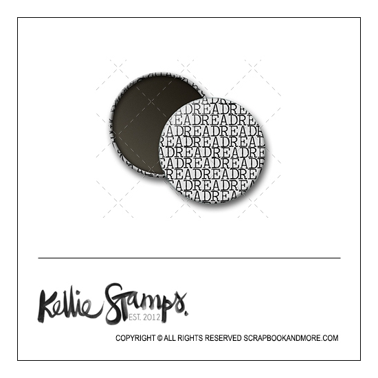 Scrapbook and More 1 inch Round Flair Badge Button White Read by Kellie Winnell from Kellie Stamps