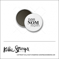 Scrapbook and More 1 inch Round Flair Badge Button White Nom Nom Nom by Kellie Winnell from Kellie Stamps