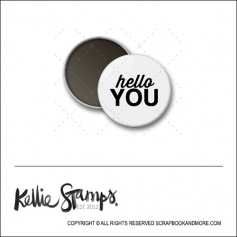Scrapbook and More 1 inch Round Flair Badge Button White Hello You by Kellie Winnell from Kellie Stamps