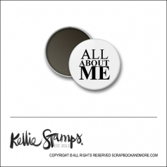 Scrapbook and More 1 inch Round Flair Badge Button White All About Me by Kellie Winnell from Kellie Stamps