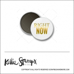 Scrapbook and More 1 inch Round Flair Badge Button White Gold Foil Right Now by Kellie Winnell from Kellie Stamps