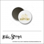 Scrapbook and More 1 inch Round Flair Badge Button White Gold Foil Oh Happy Day by Kellie Winnell from Kellie Stamps