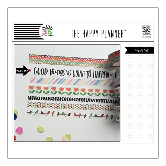 Me and My Big Washi Tape Roll Text Good Things Are Going To Happen The Happy Planner Collection