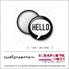 Scrapbook and More 1 inch Round Flair Badge Button Black Hello Speech Bubble by Nicole Reaves