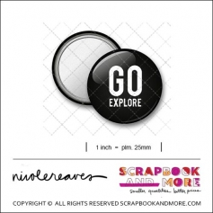 Scrapbook and More 1 inch Round Flair Badge Button Black Go Explore by Nicole Reaves