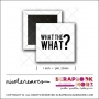 Scrapbook and More 1 inch Square Flair Badge Button White What The What by Nicole Reaves