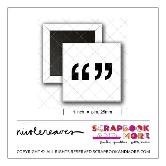 Scrapbook and More 1 inch Square Flair Badge Button White Quotation Marks by Nicole Reaves