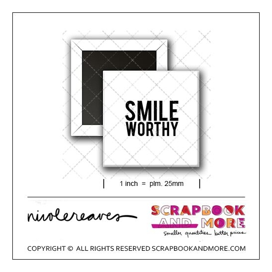 Scrapbook and More 1 inch Square Flair Badge Button White Smile Worthy by Nicole Reaves