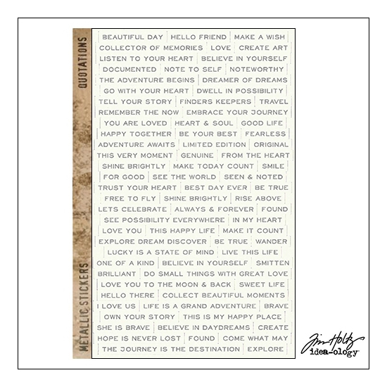 Idea-ology Advantus Metallic Sticker Sheet Quotations by Tim Holtz