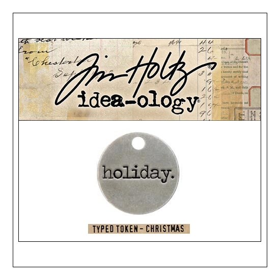 Idea-ology Christmas Metal Typed Token HOLIDAY by Tim Holtz