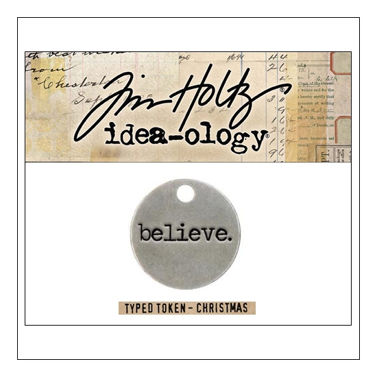Idea-ology Christmas Metal Typed Token BELIEVE by Tim Holtz